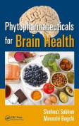 Phytopharmaceuticals for Brain Health