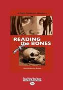 Reading the Bones [Large Print]
