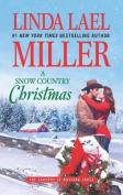 A Snow Country Christmas/A Snow Country Christmas/A Stone Creek Christmas