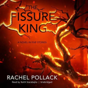 The Fissure King [Audio]