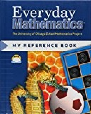 Everyday Mathematics: My Reference Book/grades 1 & 2 (university Of Chicago Sch