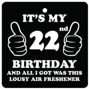 22nd Birthday Lousy Car Air Freshener