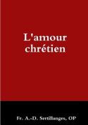 L'Amour Chretien [FRE]