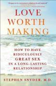 Love Worth Making