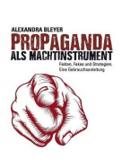 Propaganda ALS Machtinstrument [GER]