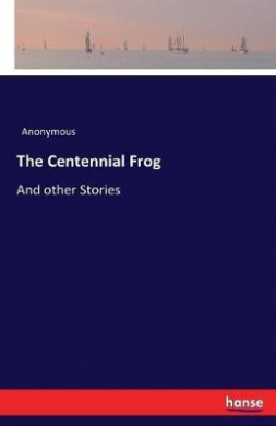 The Centennial Frog