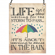 Life Isn't About Waiting for the Storm To Pass Inspirational Quote Wall Metal SMALL PLAQUE SIGN Retro 7.5 x 10cm