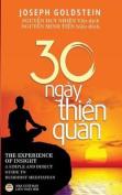 Ba Mươi Ngay Thiền Quan  : Bản in Năm 2017 [VIE]