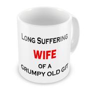 Long Suffering WIFE of a Grumpy Old Git Novelty Gift Mug