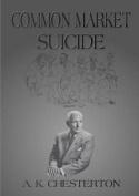 Common Market Suicide