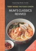 Mum's Classics Revived