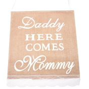 Daddy Here Comes Mommy Hessian Burlap Banner for Wedding Party