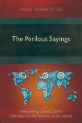 The Perilous Sayings