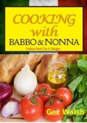 Cooking with Babbo and Nonna