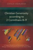 Christian Generosity According to 2 Corinthians 8-9