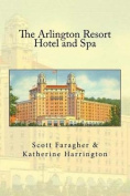 The Arlington Resort Hotel and Spa