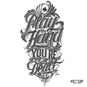 "Temporary Tattoo (water transfert) ArtWear Tattoo ""Play The Hand You're Dealt"""