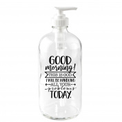 Good Morning! This Is God 470ml Glass Soap Dispenser