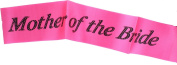 """Hen Night """"Mother Of The Bride"""" Hot Pink Sash Black Writing Hen Party Accessory"""