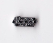 I Love you to the Moon and back Floating Charm