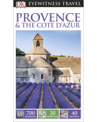 DK Eyewitness Travel Guide Provence & the Cote D'Azur