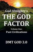 God Almighty: The God Factor