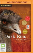 Dark Emu: Black Seeds [Audio]