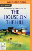 The House on the Hill [Audio]