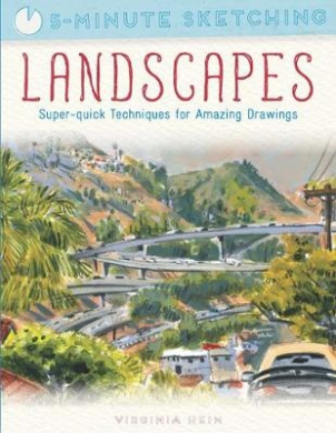 5-Minute Sketching: Landscapes: Super-Quick Techniques for Amazing Drawings (5-Minute Sketching)
