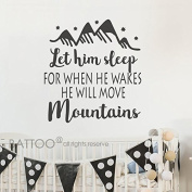 BATTOO Let Him Sleep For When He Wakes He Will Move Mountains- Nursery Wall Decal Sayings- Baby Boy Nursery Decor Wall Art- Wall Decal Kids
