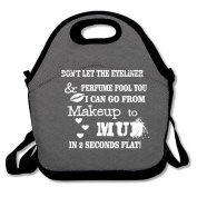 Makeup To Mud In Seconds Flat Lunch Bag Adjustable Strap