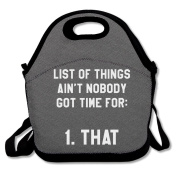 List Of Things Ain't Nobody Got Time For 1 That Lunch Bag Adjustable Strap