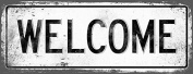 Sun Protected WELCOME Metal Street Sign, Vintage, Outdoor Living, Rustic Decor