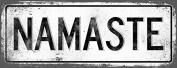 NAMASTE Metal Street Sign, Vintage, Retro
