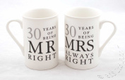 30th Anniversary Gift Set of 2 China Mugs 'Mr Right & Mrs Always Right'