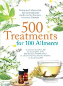 500 Treatments for 100 Ailments