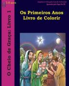 OS Primeiros Anos Livro de Colorir [POR]