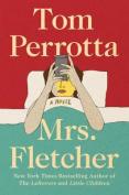 Mrs. Fletcher [Large Print]