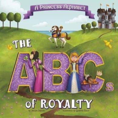 A Princess Alphabet: The ABCs of Royalty! (Nonfiction Picture Books: Alphabet Connection)