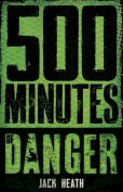 500 Minutes of Danger