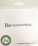 Impression Obsession IO Sentiment - Be Uncommon - Cling Mounted Red Rubber Stamp B17178
