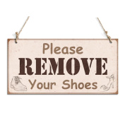 Rustic Plaque Please Remove Your Shose Hanging Sign