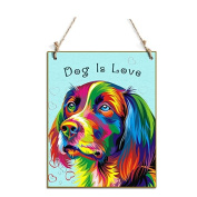 Gift For Dog Lovers Dog Is Love Sign Colourful Dog Sign