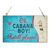 Oh Cabana Boy Decorative Sign With A Girl Sign