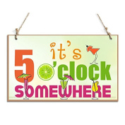 Funny Signs It's 5 O'clock Somewhere Plaque Perfect For Wall Decor