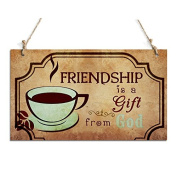 Gift For Friends Friendship Is A Gift From God Decorative Sign With Coffee Sign