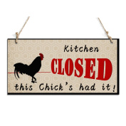 Kitchen Closed This Chick's Had It Hanging Sign Perfect For Kitchen Decoration