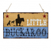 Rustic Plaque Little Buckaroo Sign With A Cowboy Decor