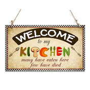 Funny Welcome Sign Welcome To My Kitchen Decorative Plaque