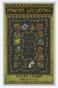 To Plant a Flower Garden Wool Applique Primitive Gatherings Quilt Pattern